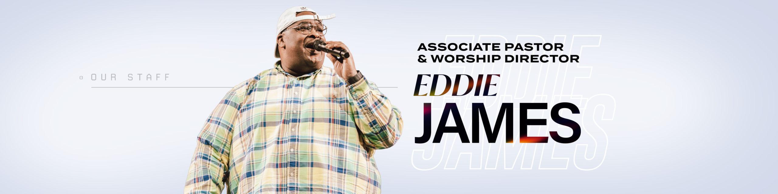 Associate Pastor and Worship Director Eddie James of Nations Church Orlando