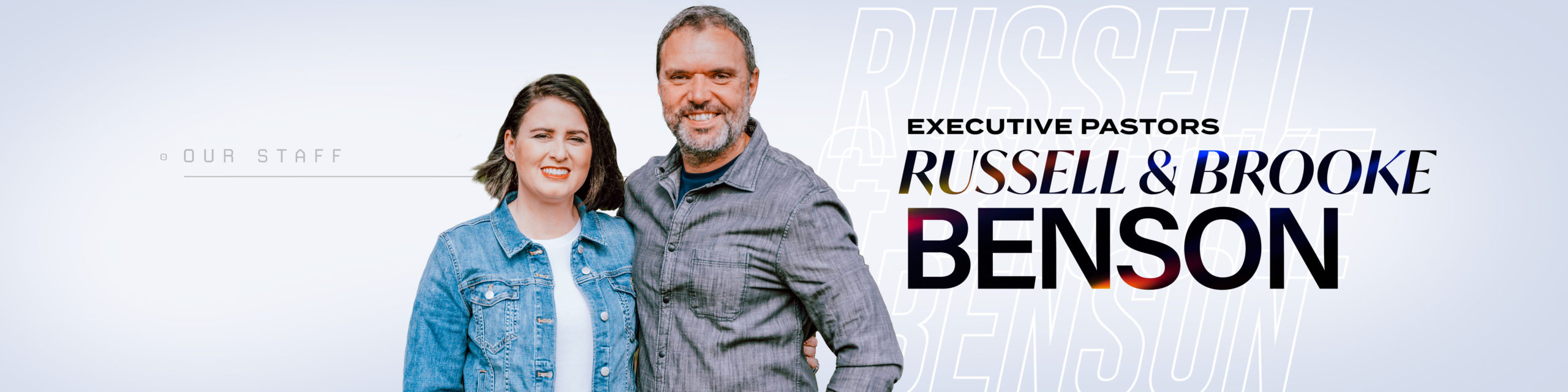 Russell and Brooke Benson - Executive Pastors of Nations Church Orlando