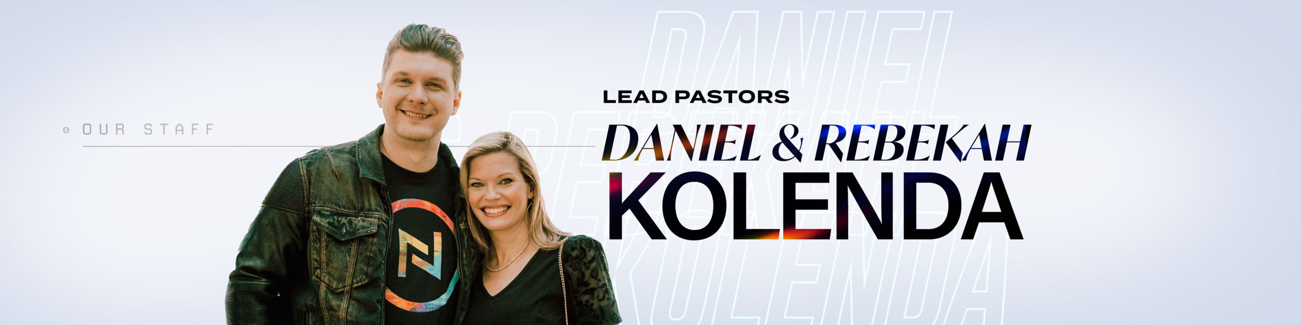 Daniel and Rebekah Kolenda - Lead Pastors of Nations Church Orlando